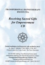 Receiving Sacred Gifts for Empowerment