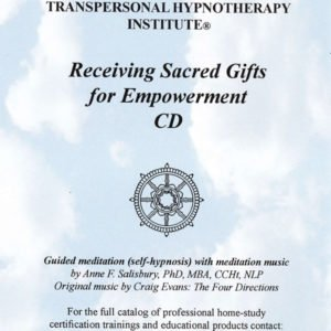 Receiving Sacred Gifts for Empowerment Audio